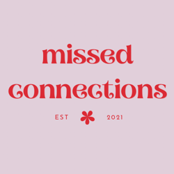 missed connections  Clubhouse