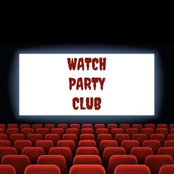 Watch Party Club Clubhouse