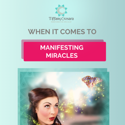 Manifest a Miracle!  Clubhouse