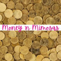 Money 'n Mimosas Clubhouse