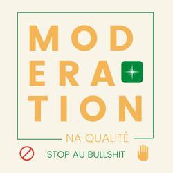 MODÉRATION NA QUALITÉ Clubhouse