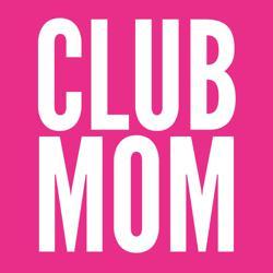 CLUB MOM  Clubhouse