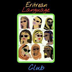 Eritrean Languages  Clubhouse