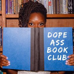Dope Ass Book Club  Clubhouse