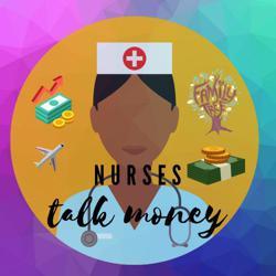 Nurses Talk Money Clubhouse
