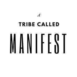 A Tribe Called Manifest Clubhouse