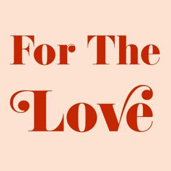 For The Love  Clubhouse