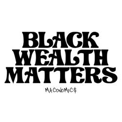 Black Wealth Matters Clubhouse
