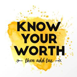 Know your worth & add tax Clubhouse