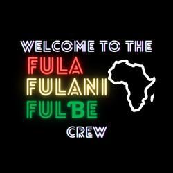 The Fula, Fulani, or Fulɓe Crew Clubhouse