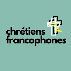 Chrétiens Francophones  Clubhouse