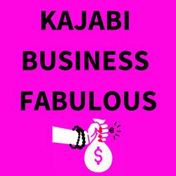 KAJABI BUSINESS FABULOUS  Clubhouse
