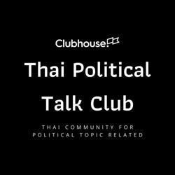Thai Political Talk Clubhouse