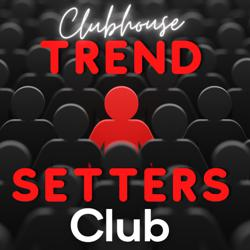 Trendsetters Club Clubhouse