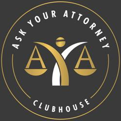 Ask Your Attorney Clubhouse