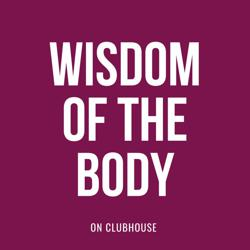 Wisdom of the Body Clubhouse