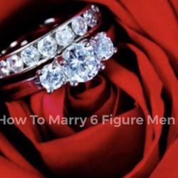 How To Marry 6 Figure Men Clubhouse