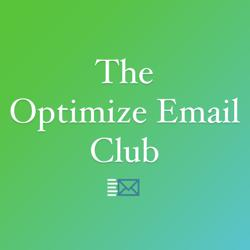 The Optimize Email Club Clubhouse