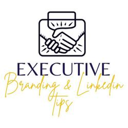 Executive Branding & LinkedIn -- Tips, Tricks and Guidance Clubhouse