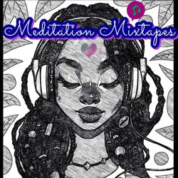 🦋Meditation Mixtapes:✨ Sound Therapy Clubhouse
