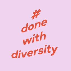 #DoneWithDiversity Clubhouse