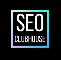 SEO Clubhouse