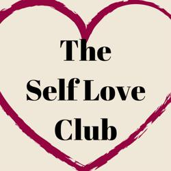 The Self Love Club - Healing and Awakening to You Clubhouse