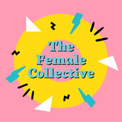 The Female Collective Clubhouse