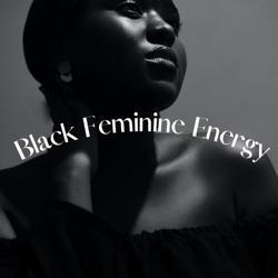 Black Feminine Energy Clubhouse