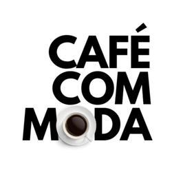 CAFÉ COM MODA Clubhouse