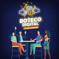 BOTECO DIGITAL Clubhouse
