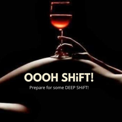 OOOH SHIFT!!! Clubhouse