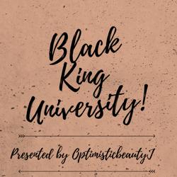 Black King University!  Clubhouse