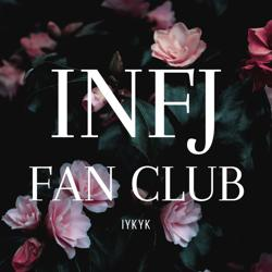 INFJ Fan Club Clubhouse