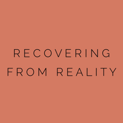 Recovering From Reality Clubhouse