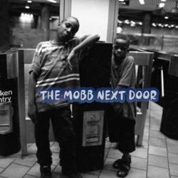 THE MOBB NEXT DOOR Clubhouse