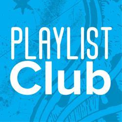 Playlist Club Clubhouse