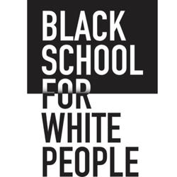 Black School for White People Clubhouse