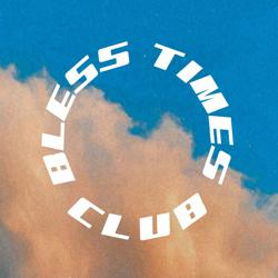 BLESS TIMES CLUB Clubhouse