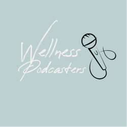 Wellness Podcasters  Clubhouse