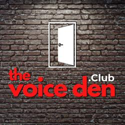 The Voice Den Clubhouse