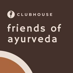 Friends of Ayurveda Clubhouse