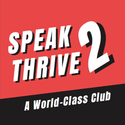 Speak 2 Thrive!  Clubhouse