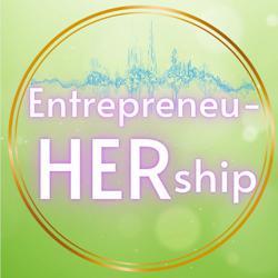 EntrepreneuHERship  Clubhouse