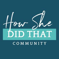 How She Did That Community Clubhouse