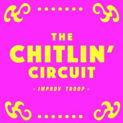 The Chitlin' Circuit - Improv Troop Clubhouse