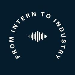 From Intern to Industry Clubhouse