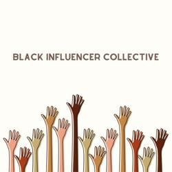 Black Influencer Collective Clubhouse