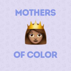 Mothers of Color Clubhouse