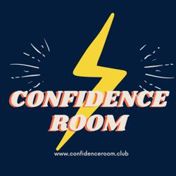 CONFIDENCE ROOM Clubhouse